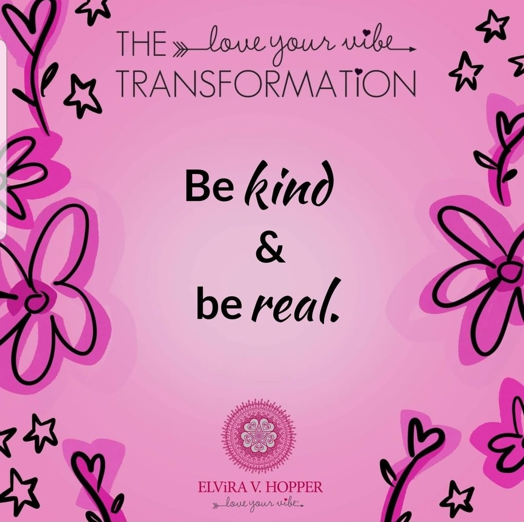 Be Kind & Real